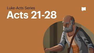 Handlungen, Ch. 21-28