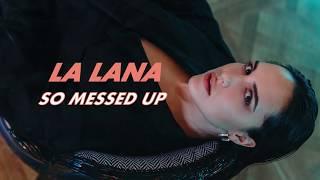 La Lana - So Messed Up  s  Resimi