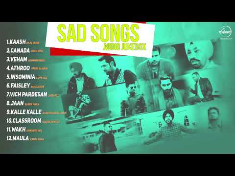 Sad Songs | Audio Jukebox | Punjabi Songs Collectons 2017 | Speed Records