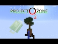 Project Ozone 2 Kappa Mode KAPPA MODE E01 Modded Minecraft Sky Block mp3