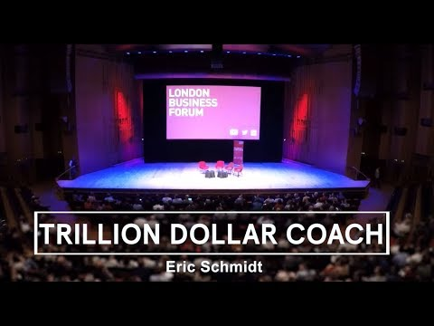 Eric Schmidt - Trillion Dollar Coach