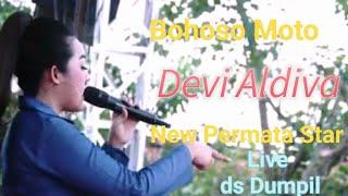BOHOSO MOTO - Devi Aldiva New Permata star live ds. Dumpil