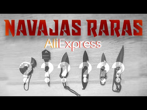 NAVAJAS RARAS DE ALIEXPRESS - PARTE 1