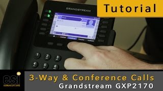 Three-Way & Conference Calls - Grandstream Tutorials - ESI Communications