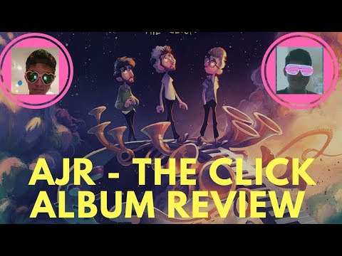 AJR - THE CLICK (REACTION/REVIEW) [FT. SAM]