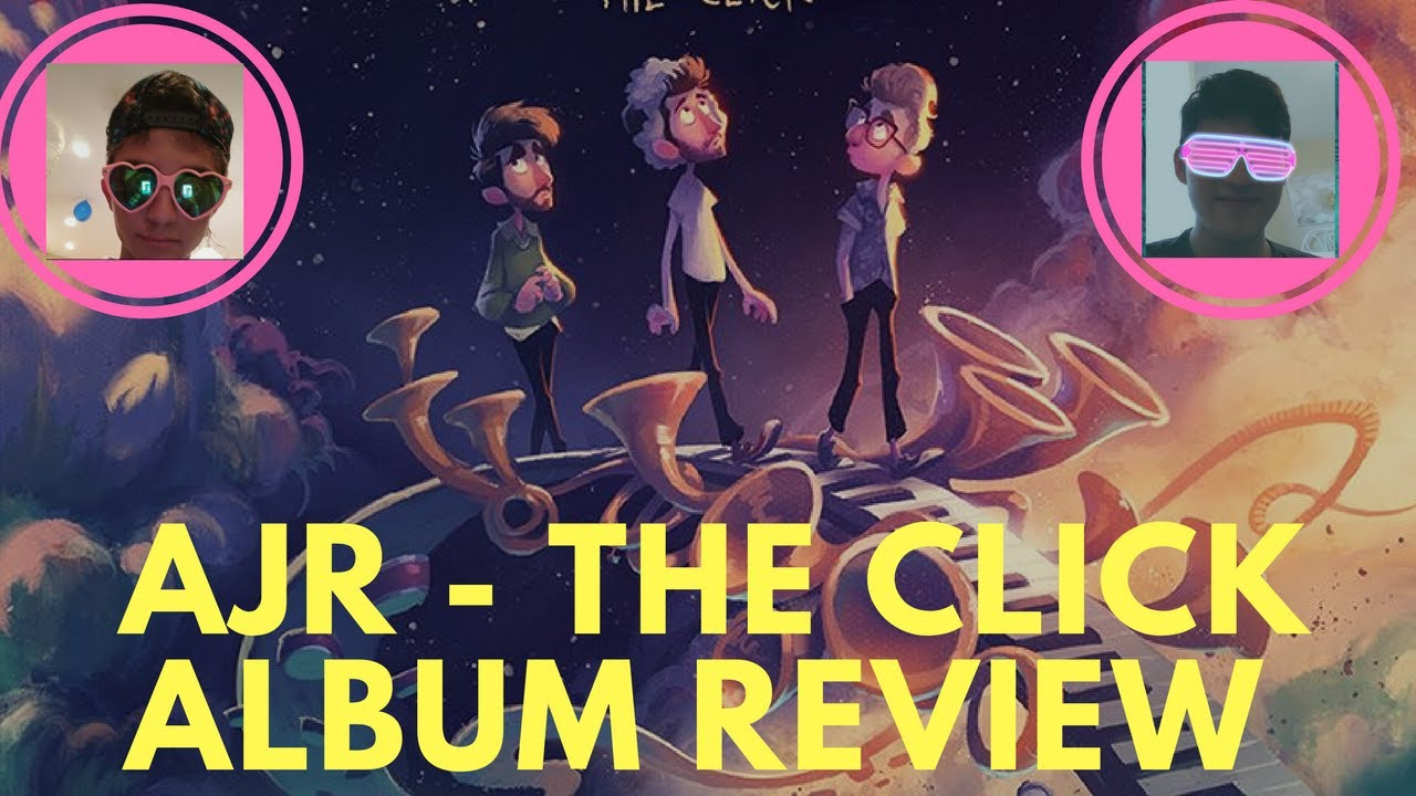 AJR - THE CLICK (REACTION/REVIEW) [FT  SAM]
