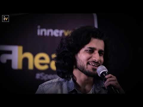 Kuch Baatein Jo Tujhe Batani Zaruri Hain- Jai Ojha | Unheard 4.0 | Bengaluru | Ep.01 | InnerVoice