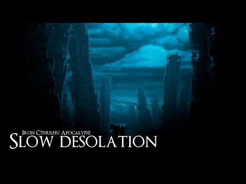 Slow Desolation (Dark Ambient Hours)