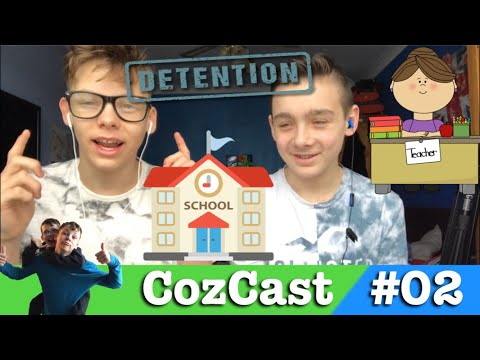 School Problems!! (Homework, Teachers, Detentions, School Trips) | CozCast Podcast Ep.02