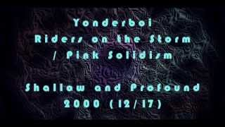 Yonderboi - Riders on the Storm / Pink Solidism