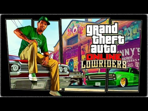 GTA Online: Lowriders Trailer (Official Gameplay)