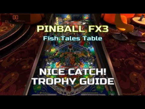 Pinball FX3 - Fish Tales Table - Nice Catch! Trophy Guide