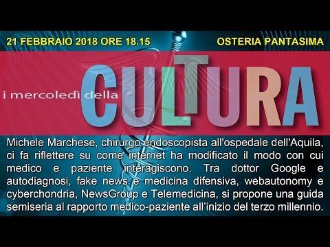Michele Marchese su Internet e il rapporto medico-paziente - 21/02/2018
