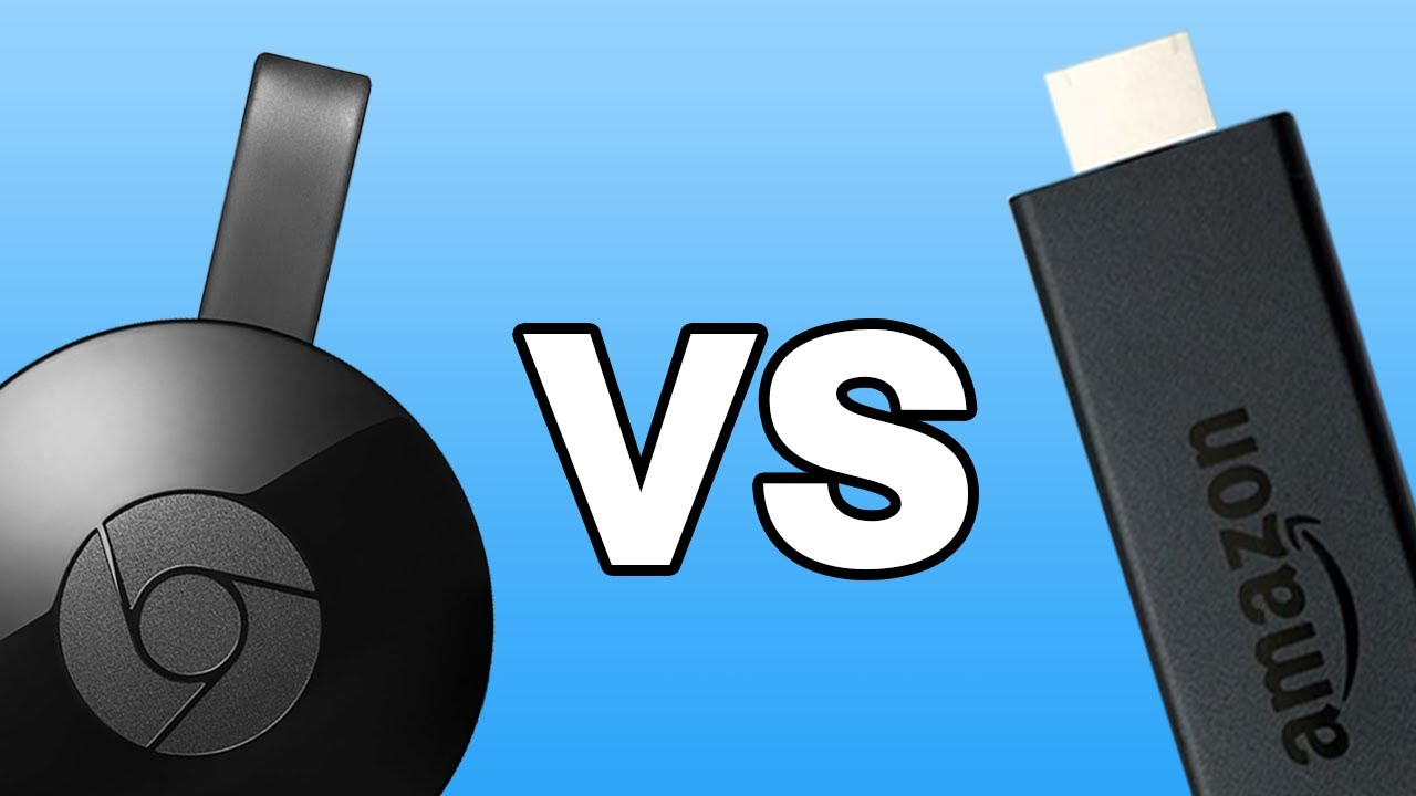 Amazon Fire TV Stick vs Google Chromecast: Which One Is Right for You?