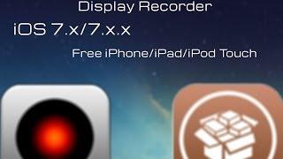 Display Recorder iOS 7.x/7.x.x [ITA] 1080p