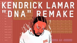 Making a Beat: Kendrick Lamar - DNA (Remake)