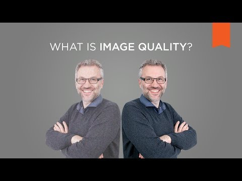 What Is Image Quality? – Vision Campus