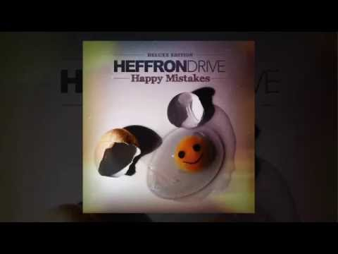 Heffron DriveHappy Mistakes Deluxe Edition Full Album