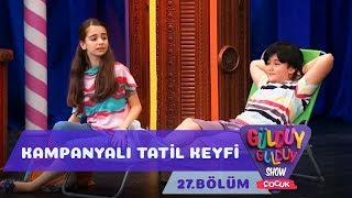 Güldüy Güldüy Show Çocuk 27.Bölüm - Kampanyalı Tatil Keyfi