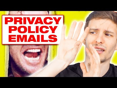 What's With All the Privacy Policy Emails?