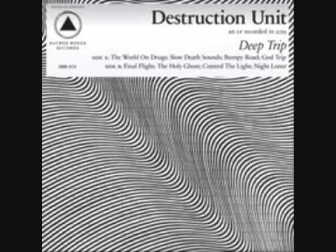 Destruction Unit - The World On Drugs