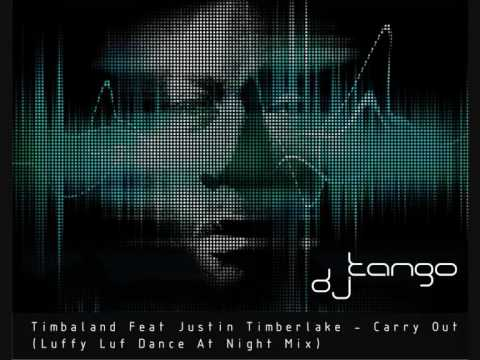 Timbaland Feat. Justin Timberlake - Carry Out (Luffy Luf Dance At Night Mix) mp3