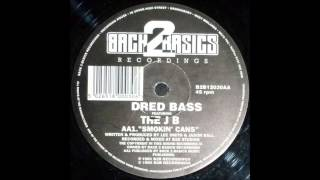 dred bass the jb smokin cans