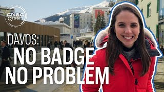 No badge, no problem: Meet the people in Davos without an invite  | CNBC Reports