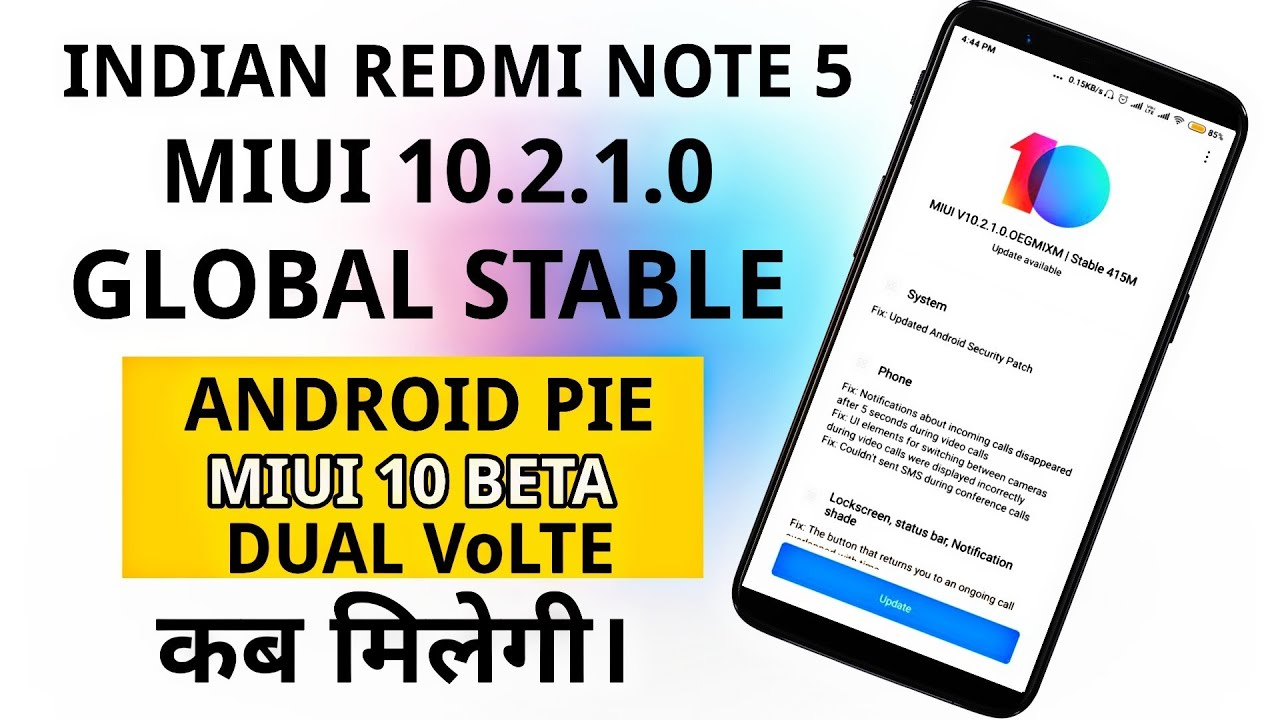 Redmi Note 5 miui 10 2 1 0 Global Stable Update Rolling Out    | Download  Link Available