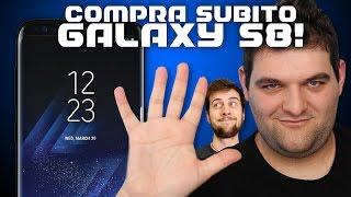 5 MOTIVI per COMPRARE il Galaxy S8
