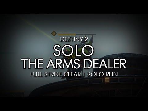 Destiny 2 - Solo The Arms Dealer Strike