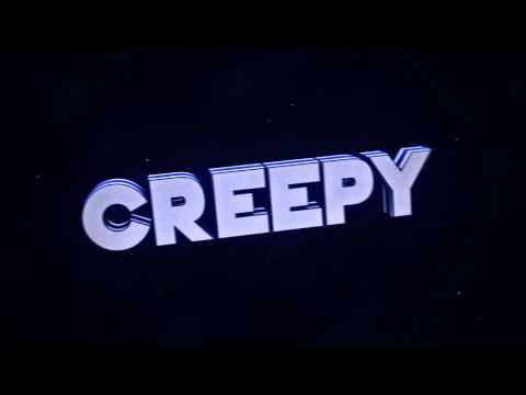 OfficialCreepy intro (SURPRISEEE