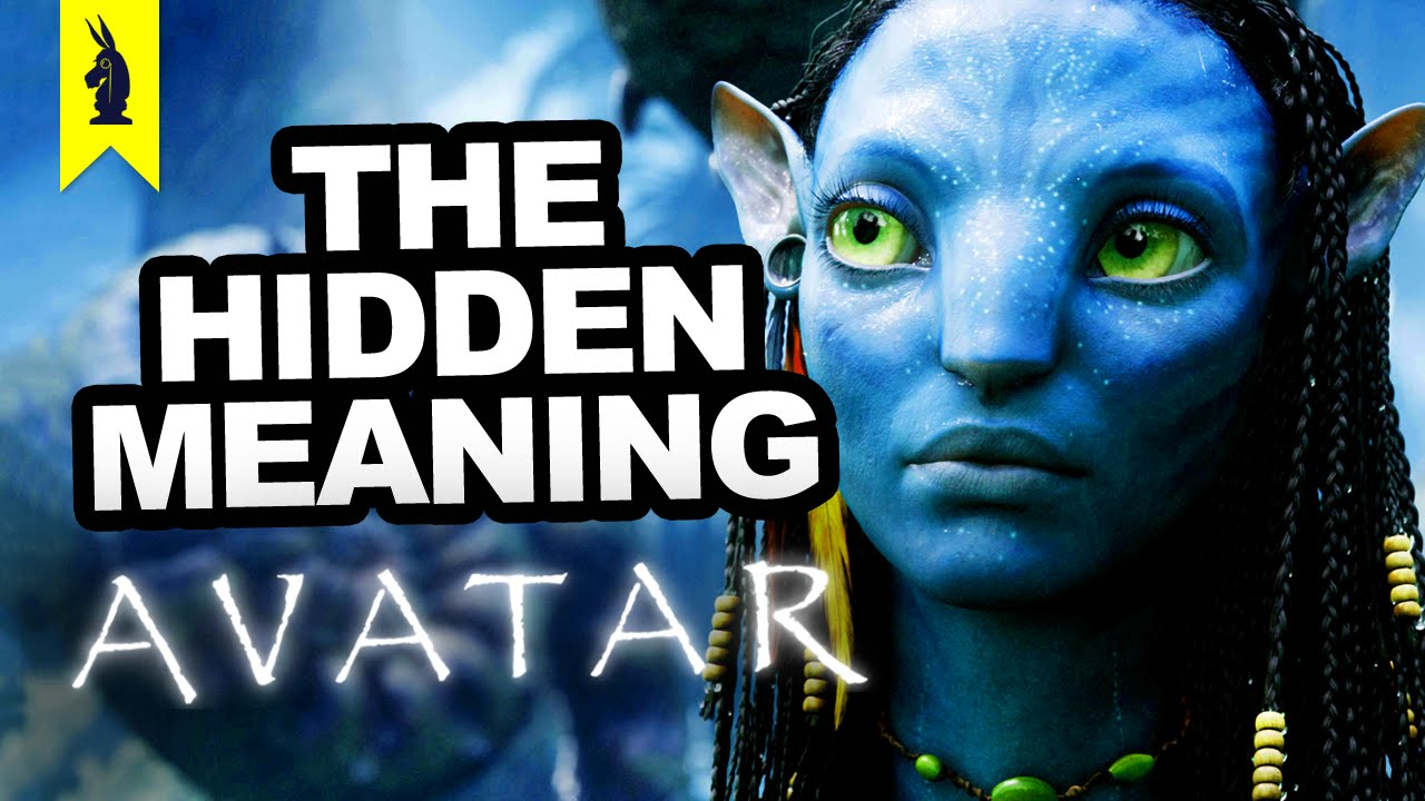 The Hidden Meaning In Avatar Earthling Cinema Youtube