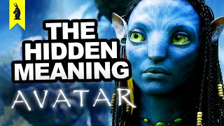 The Hidden Meaning In Avatar   Earthling Cinema