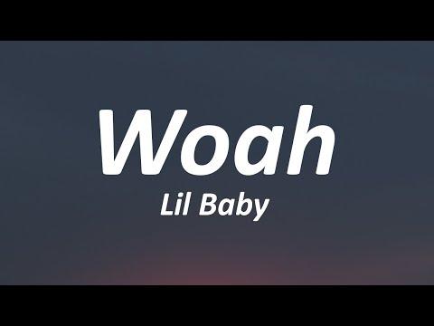 Lil Baby – Woah (Lyrics)