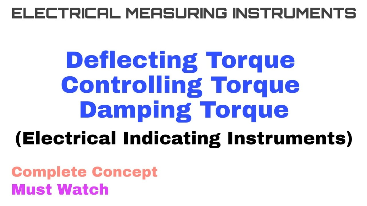 2 Deflecting Controlling And Damping Torque Electrical Indicating Instruments Complete Concept Youtube,Bathroom Tile Flooring Designs