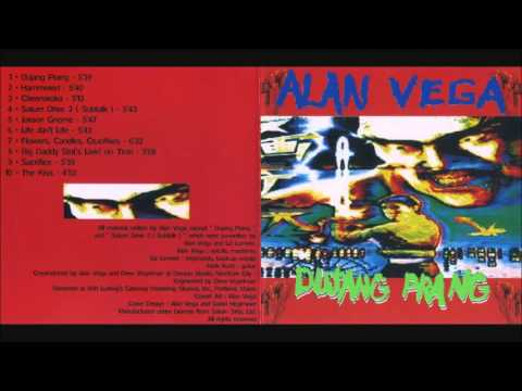 Alan Vega  - Dujang Prang Full Album