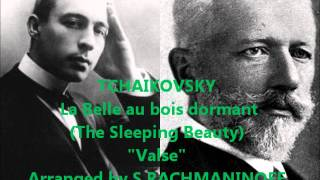"Tchaikovsky/Rachmaninoff: Valse from ""The Sleeping Beauty"" op.66 (for Piano 4 Hands)"