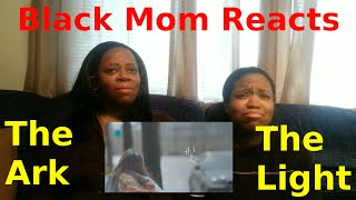 black mom reacts to mv the ark 디아크 the light 빛