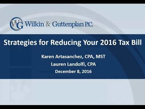 Strategies For Reducing Your 2016 Tax Bill  Individual Tax