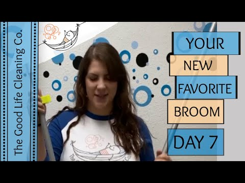 DAY 7 - Sweeping Floors = Fun Times!