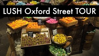 In Depth LUSH Oxford Street TOUR | Kausi Noodles