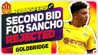 SANCHO 2nd BID REJECTED! Man United Transfer News