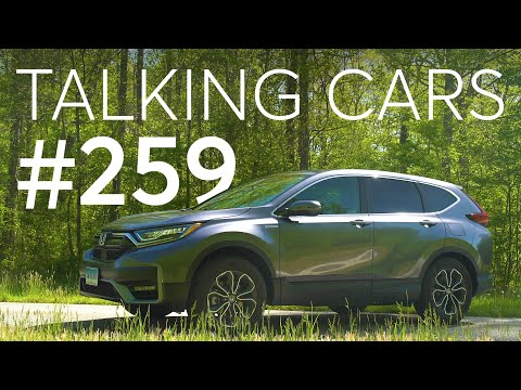 2020 Honda CR-V Hybrid First Impressions; Can Lower Octane Fuel Damage Your Car?   Talking Cars #259