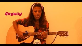 Anyway - Tori Kelly (Acoustic Cover)