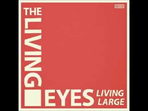 The Living Eyes - High Standards (GARAGE PUNK REVIVAL)