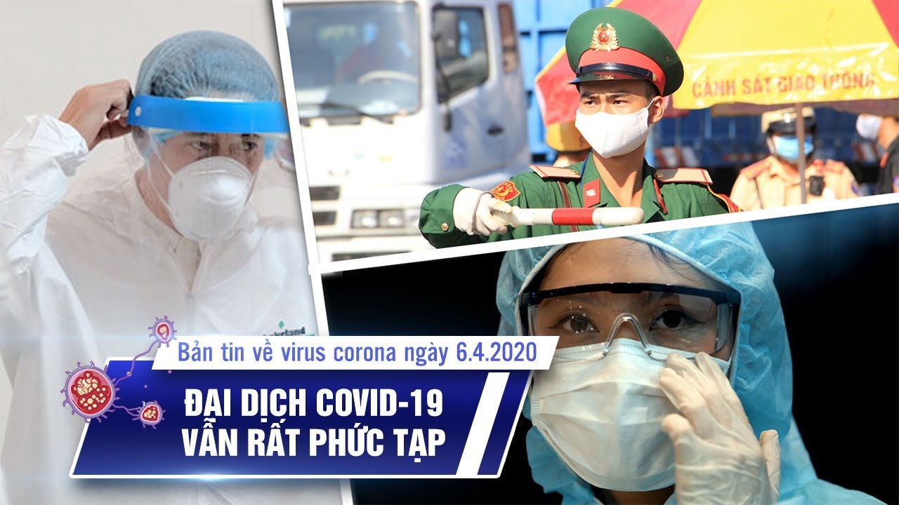 Việt Nam có 245 bệnh nhân Covid-19 | 95 ca xuất viện | Bản tin về virus corona ngày 6.4.2020