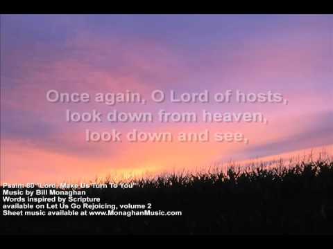 Lord Make Us Turn To You Psalm 80  Bill Monaghan LYRIC