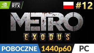 Metro Exodus PL  #12 (odc.12 Poboczne) ❄️ Rozmowy w pociągu + notatki   Gameplay po polsku