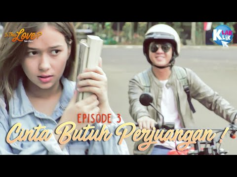 IS THIS LOVE | PART 3 : CINTA BUTUH PERJUANGAN!